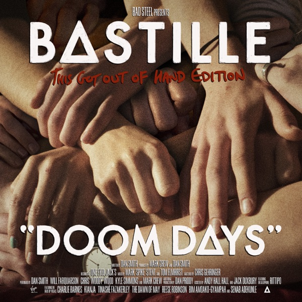 22 Bastille – Doom Days (This Got Out of Hand Edition)
