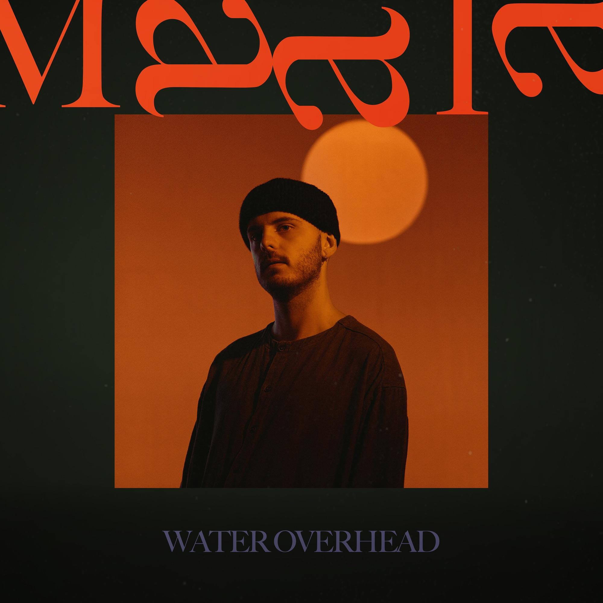 7 MAALA – Water Overhead